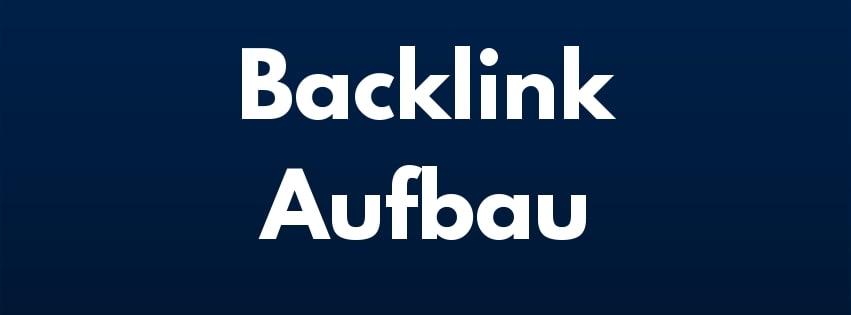Backlink Aufbau