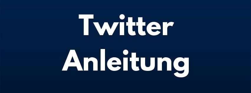 Twitter Anleitung